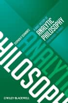 A Brief History of Analytic Philosophy - From Russell to Rawls ebook by Stephen P. Schwartz