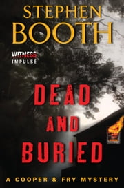 Dead and Buried - A Cooper & Fry Mystery ebook by Stephen Booth