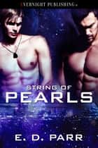 String of Pearls ebook by E. D. Parr
