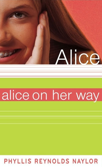 Alice on Her Way ebook by Phyllis Reynolds Naylor