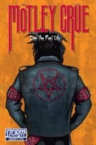 Orbit: Mötley Crüe: Livin' the Fast Life ebook by Bluewater Productions