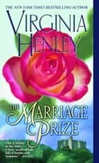 The Marriage Prize ebook by Virginia Henley