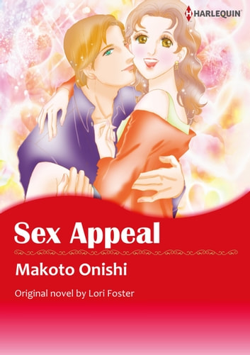 SEX APPEAL - Harlequin Comics ebook by Lori Foster