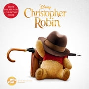 Christopher Robin: The Novelization audiobook by Disney Press, Elizabeth Rudnick
