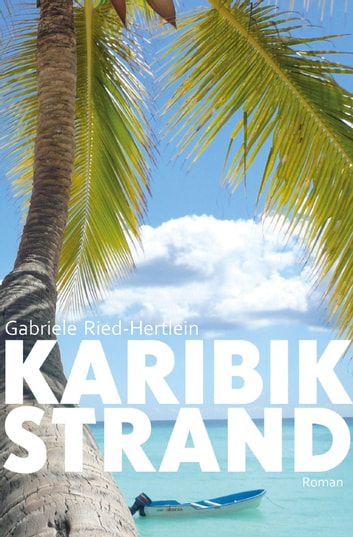 Karibikstrand ebook by Gabriele Ried-Hertlein