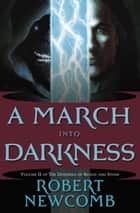 A March into Darkness ebook by Robert Newcomb