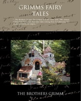 Grimms' Fairy Tales (ebook) ebook by Grimm, Brothers