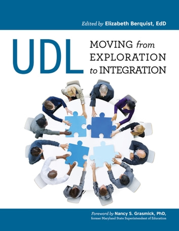 UDL: Moving from Exploration to Integration ebook by Nancy S Grasmick