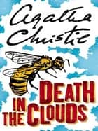Death in the Clouds ebook by Agatha Christie