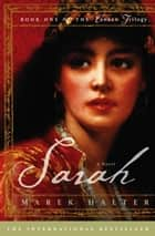 Sarah - A Novel ebook by Marek Halter
