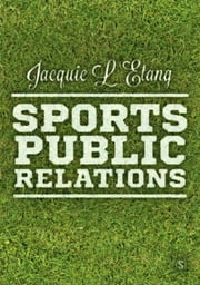 Sports Public Relations ebook by Professor Jacquie L'Etang