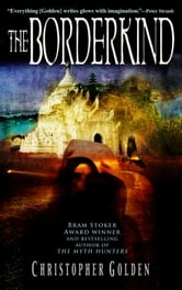 The Borderkind ebook by Christopher Golden