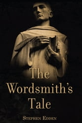 The Wordsmith's Tale ebook by Stephen Edden