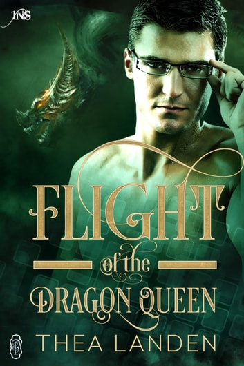 Flight of the Dragon Queen (1Night Stand) ebook by Thea Landen