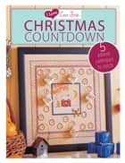 I Love Cross Stitch Christmas Countdown ebook by Various Contributors