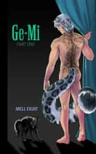 Ge-Mi ebook by Mell Eight