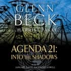 Agenda 21: Into the Shadows audiobook by Glenn Beck