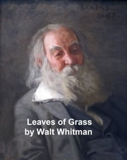 Leaves of Grass, with links to every poem ebook by Walt Whitman