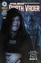 Darth Vader 6 ebook by Kieron Gillen, Salvador Larroca, Pepe Larraz,...