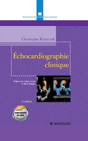 Échocardiographie clinique ebook by Christophe Klimczak,Carole FUMAT