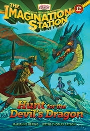 Hunt for the Devil's Dragon ebook by Marianne Hering,Wayne Thomas Batson