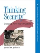 Thinking Security ebook by Steven M. Bellovin