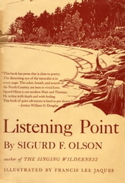 LISTENING POINT ebook by Sigurd F Olson