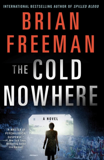 The Cold Nowhere - A Jonathan Stride Novel ebook by Brian Freeman