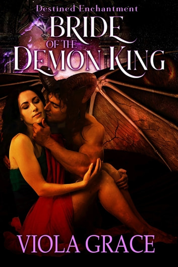 Bride of the Demon King eBook by Viola Grace