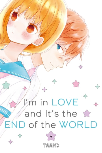 I'm in Love and It's the End of the World - Volume 4 ebook by Taamo
