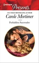 Forbidden Surrender ebook by Carole Mortimer