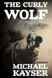 The Curly Wolf ebook by Michael Kayser