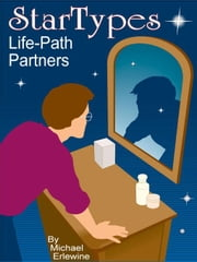 Startypes: Life-Path Partners ebook by Erlewine, Michael