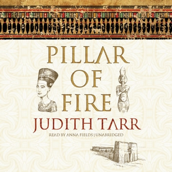 Pillar of Fire audiobook by Judith Tarr
