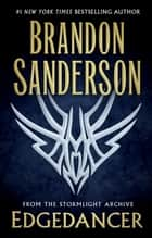 Edgedancer - From the Stormlight Archive ebook by Brandon Sanderson