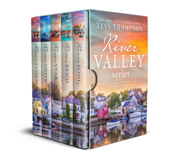 The River Valley Series - Riversong, Riverbend, Riverstar, Riversnow, Riverstorm ebook by Tess Thompson