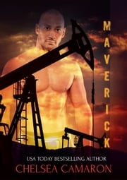 Maverick eBook by Chelsea Camaron