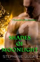 Shades of Moonlight ebook by