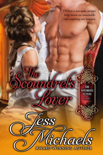 The Scoundrel's Lover ebook by Jess Michaels
