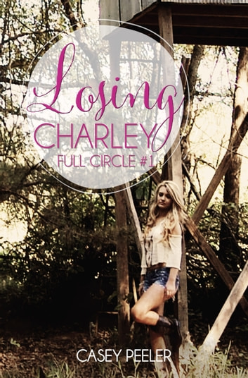 Losing Charley ebook by Casey Peeler