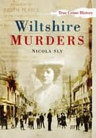 Wiltshire Murders ebook by Nicola Sly