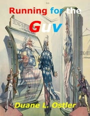 Running for the Guv ebook by Duane L. Ostler