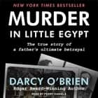 Murder in Little Egypt audiobook by