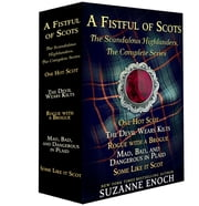 A Fistful of Scots - The Scandalous Highlanders, The Complete Series ebook by Suzanne Enoch
