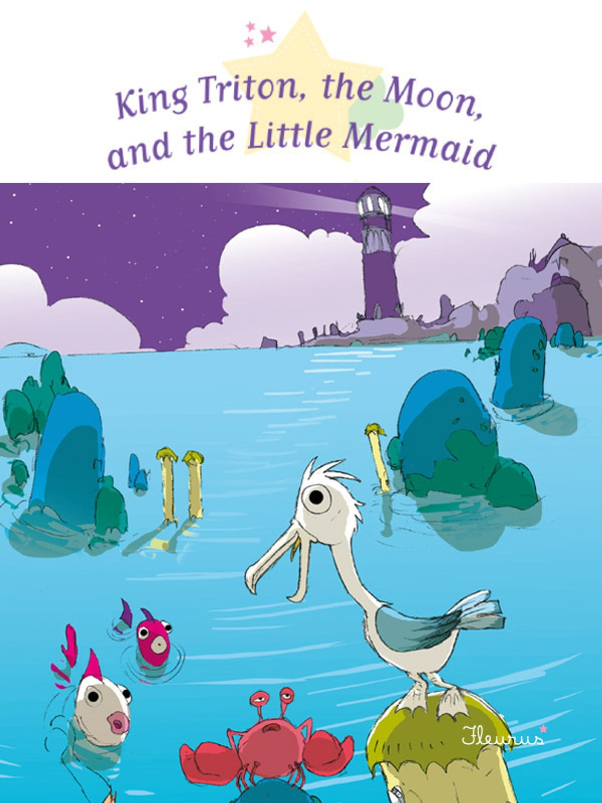 king triton the moon and the little mermaid ebook by sophie de