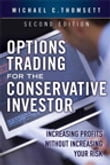 Options Trading for the Conservative Investor