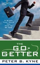 The Go-Getter ebook by Peter Kyne