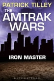 The Amtrak Wars: Iron Master