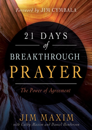 21 Days Of Breakthrough Prayer Ebook By Jim Maxim 9781641230773