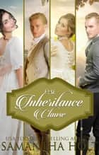 The Inheritance Clause ebook by Samantha Holt